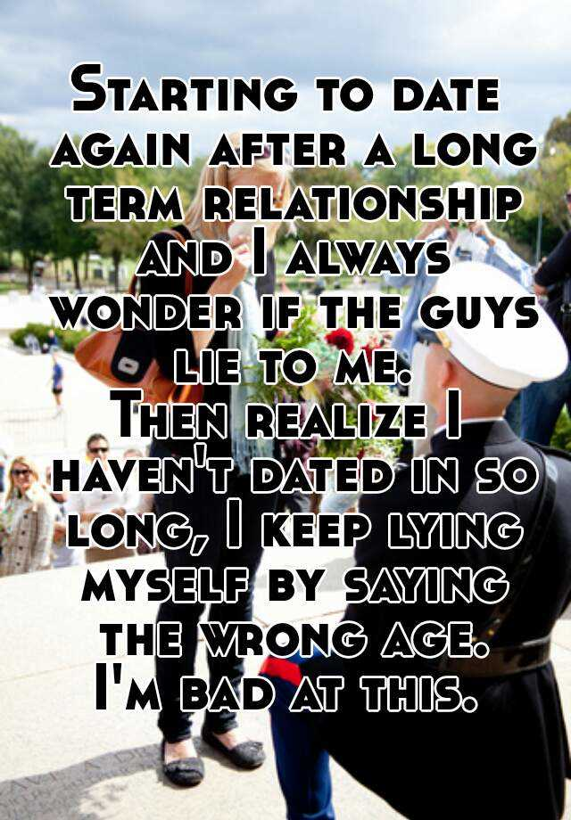 Dating after long term relationship