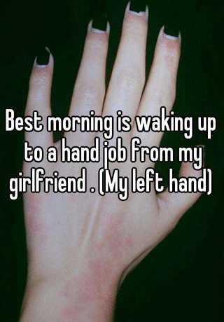 Left hand job