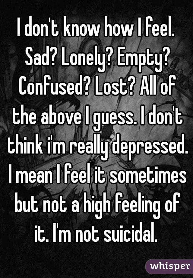 why i feel lonely and empty