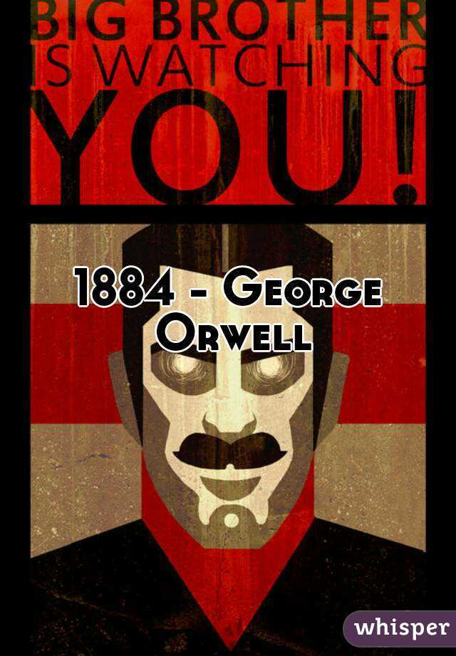 a comparison of 1984 by george orwell and citizenfour by lauren poitras
