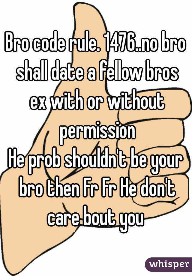 Bro code rules dating ex