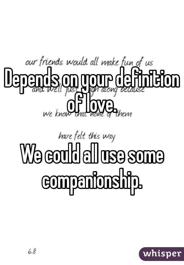 Companionship love definition