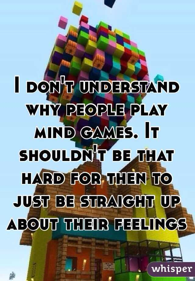 why do people play mind games in relationships