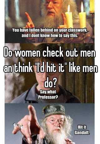 Women checking out men