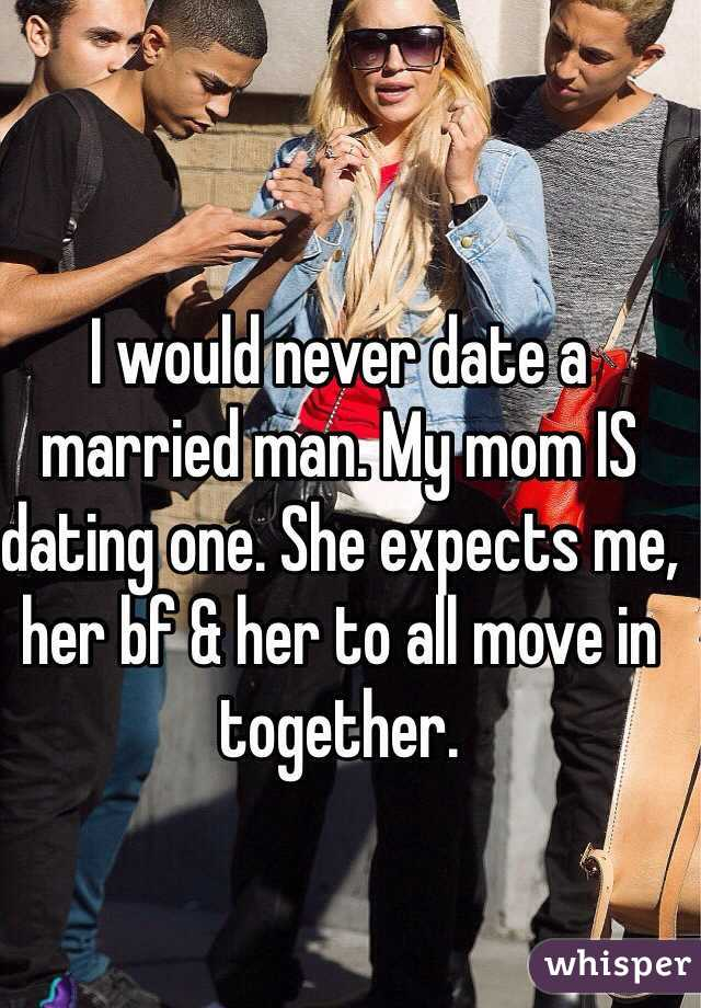 Mom is dating a married man