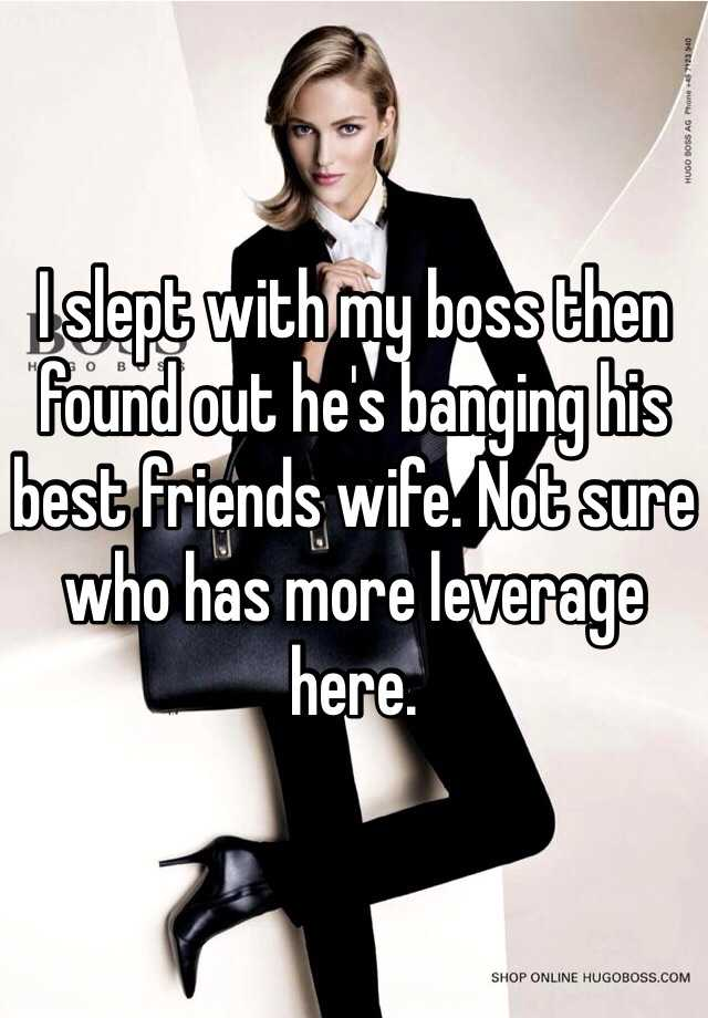 My wife is dating her boss