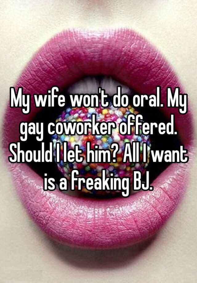 wife wont give me oral