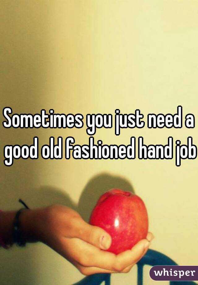 I Need A Handjob