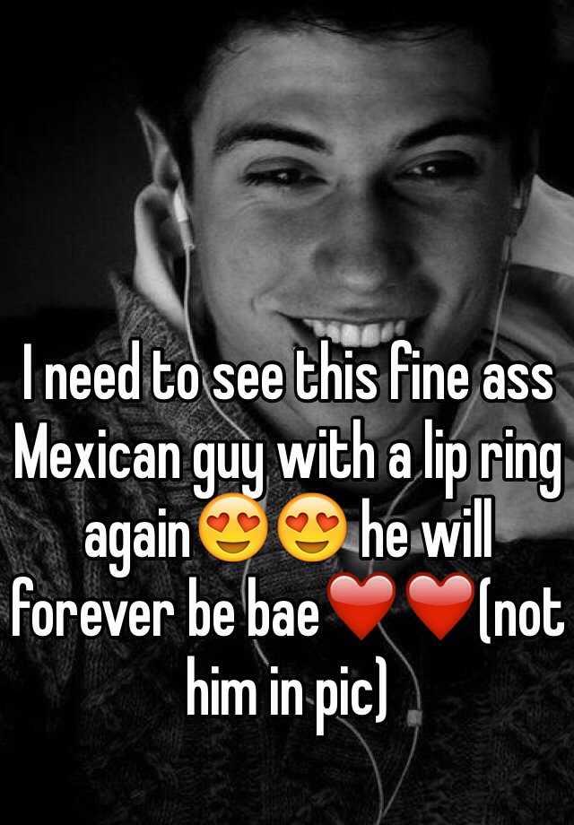 Fine ass mexican