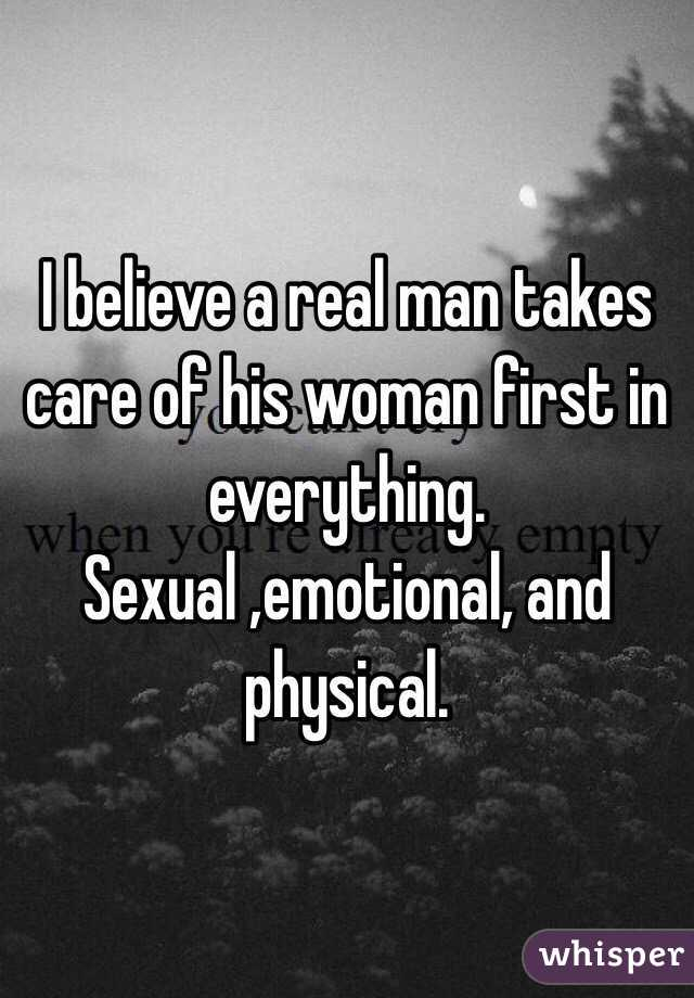 A Real Man Takes Care Of His Woman