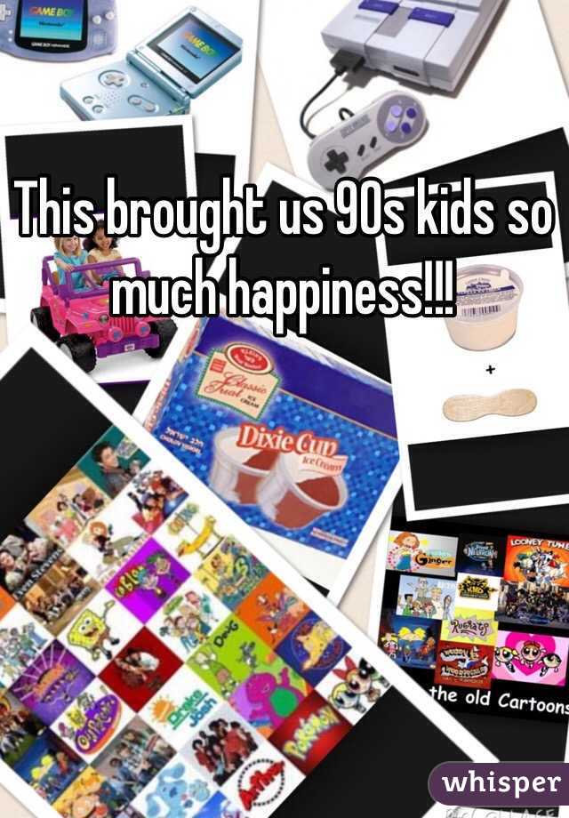 This brought us 90s kids so much happiness!!!