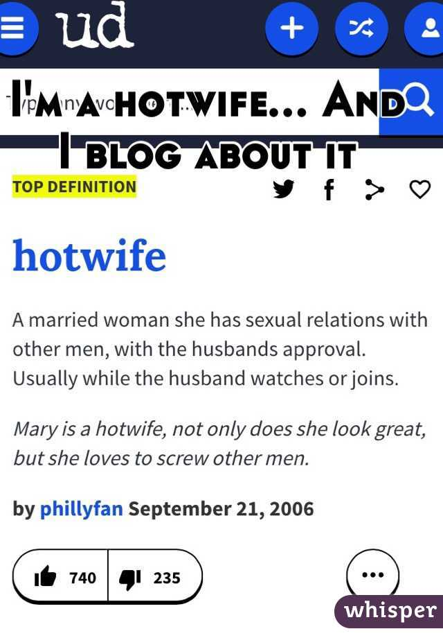 I'm a hotwife... And I blog about it