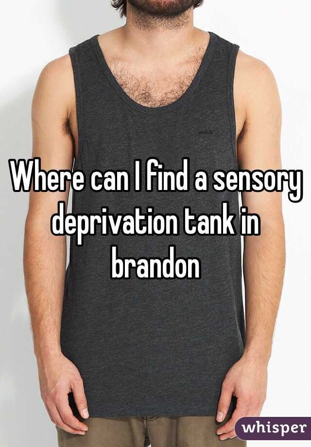 Where can I find a sensory deprivation tank in brandon