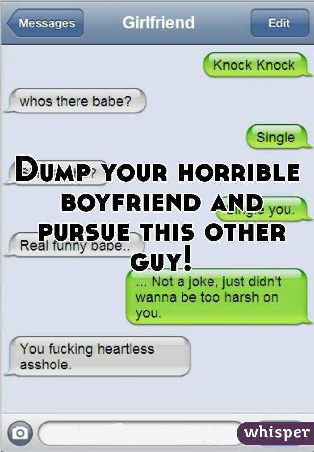 When to dump your boyfriend