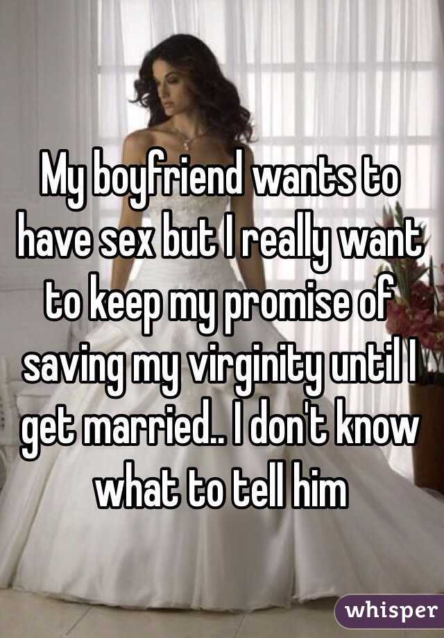 Does my boyfriend want to have sex