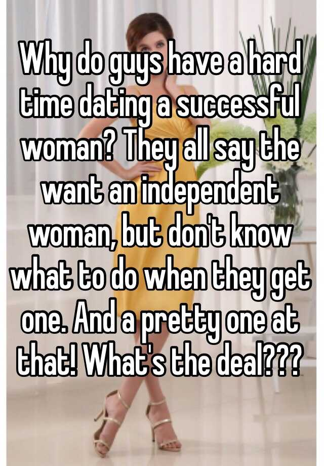 Dating an independent woman