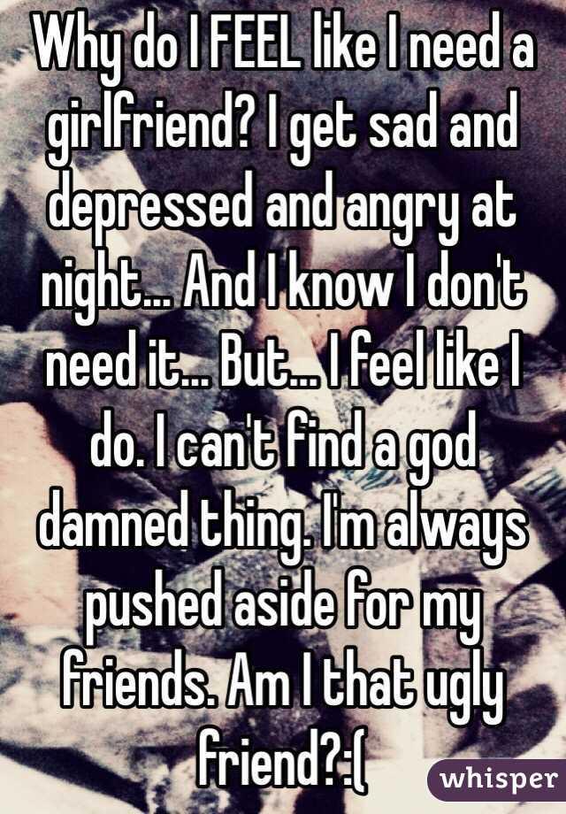 why do i need a girlfriend
