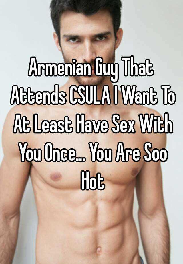 Hot armenian guys