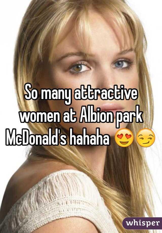 So many attractive women at Albion park McDonald's hahaha 😍😏