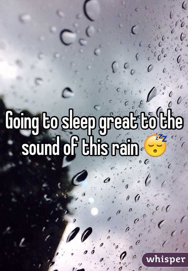 Going to sleep great to the sound of this rain 😴