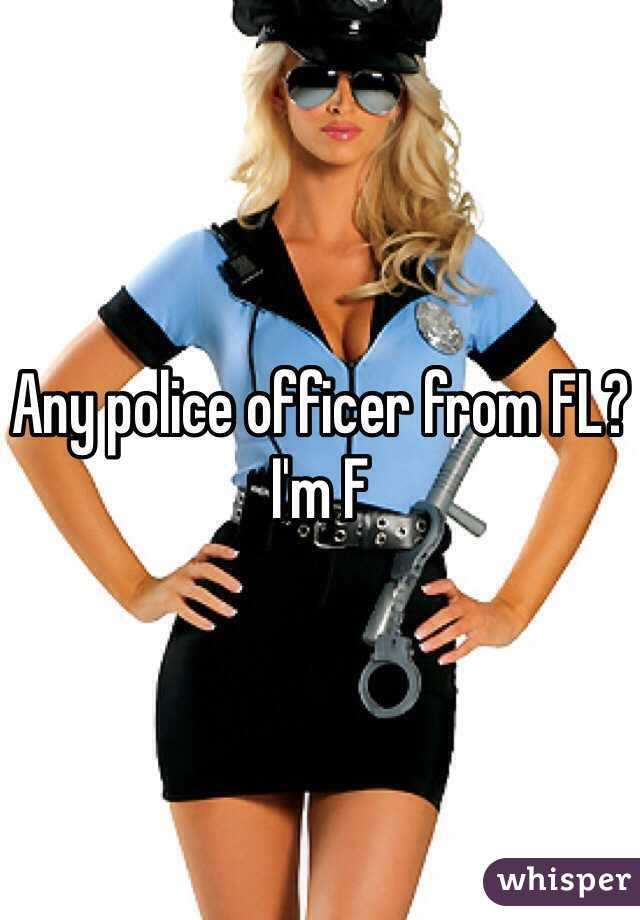 Any police officer from FL? I'm F