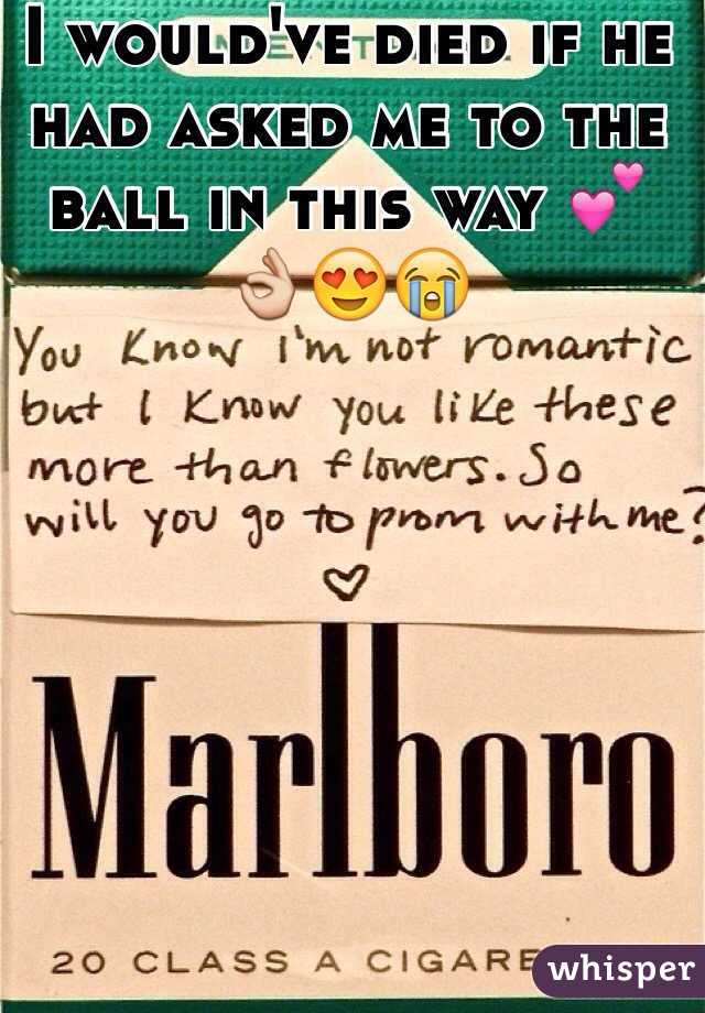I would've died if he had asked me to the ball in this way 💕👌😍😭