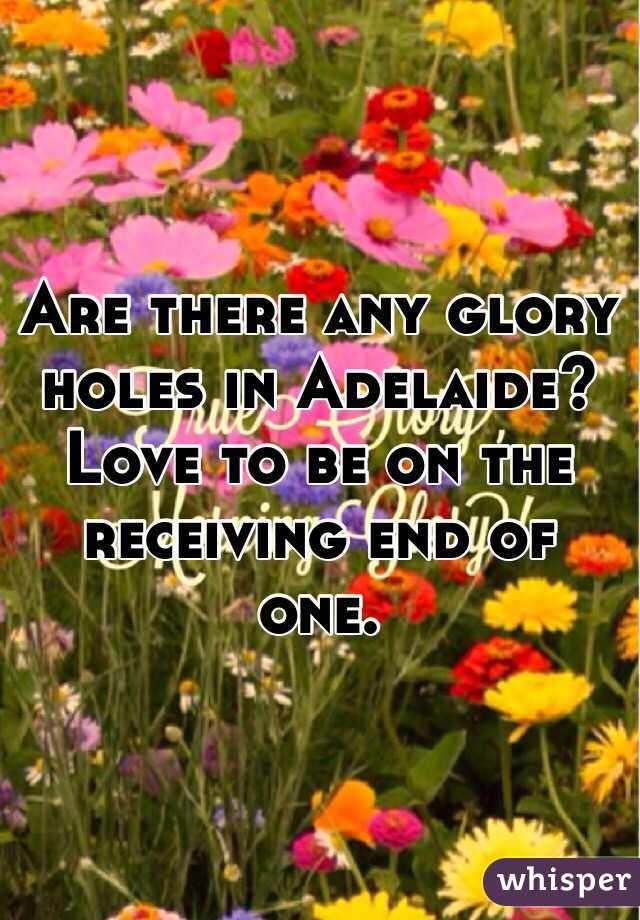 Adelaide glory holes