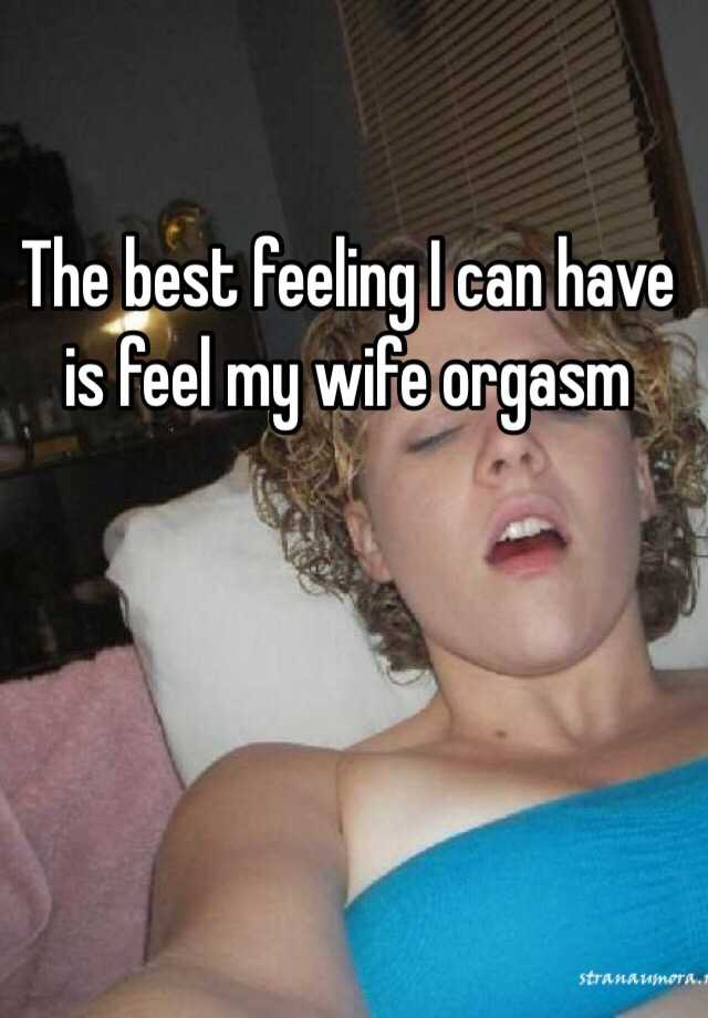 Why cant my wife orgasm