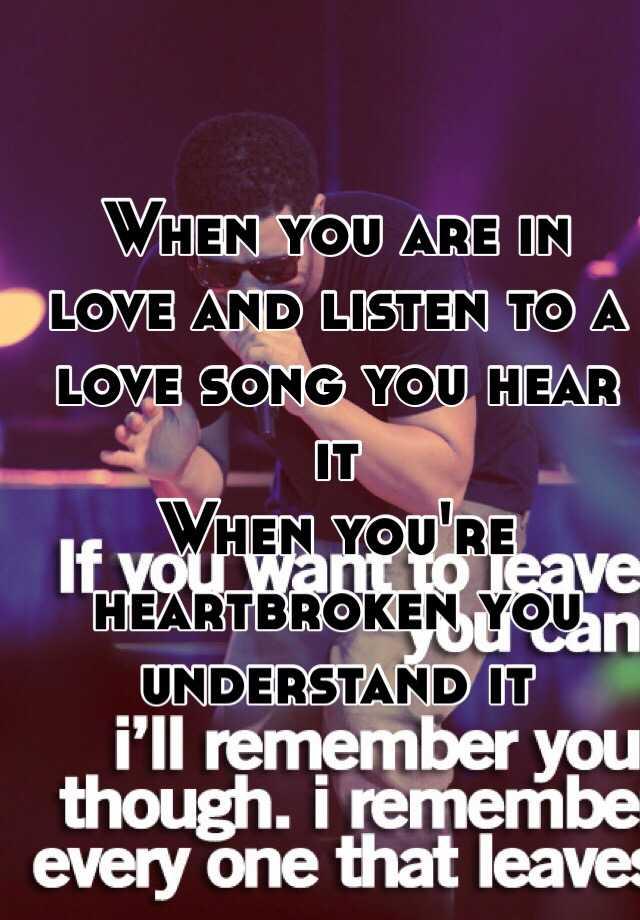 Songs To Listen To When You Re Heartbroken