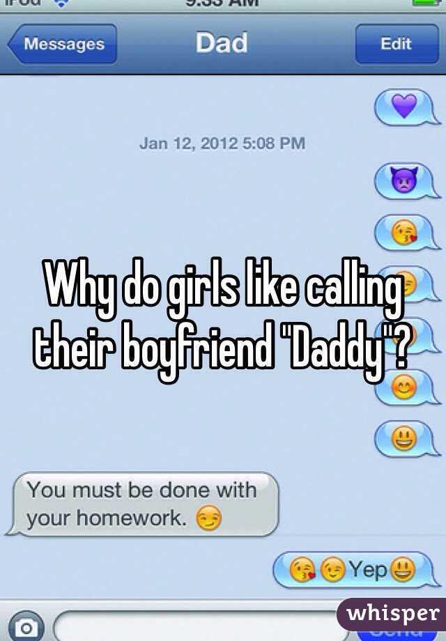 Their Call Why Girls Boyfriend Daddy Do