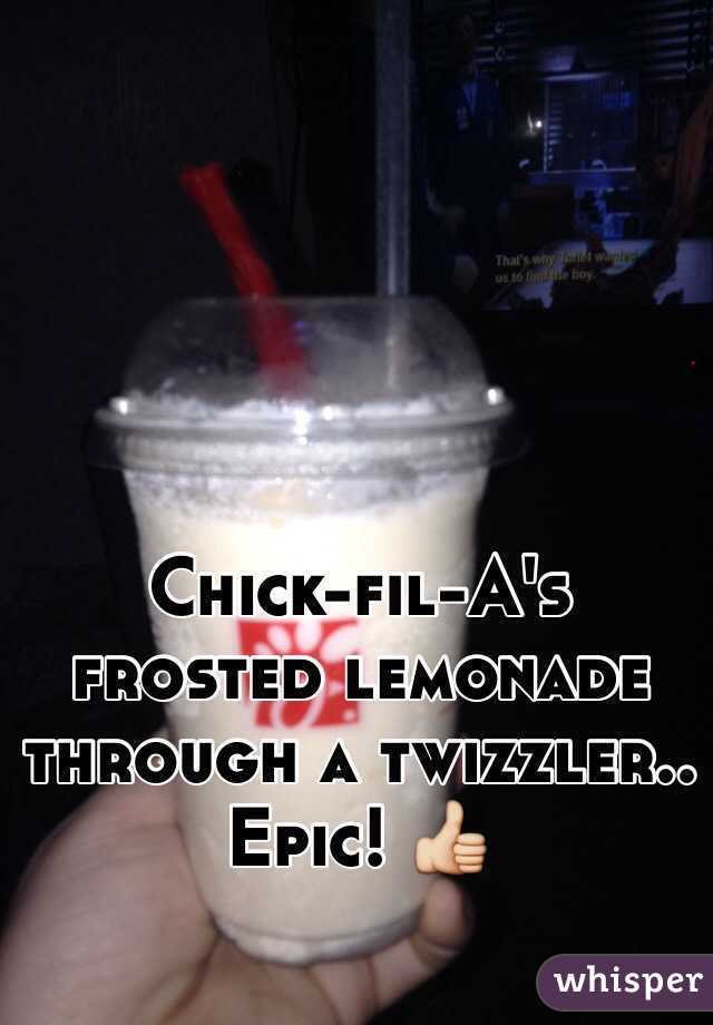 Chick-fil-A's frosted lemonade through a twizzler.. Epic! 👍