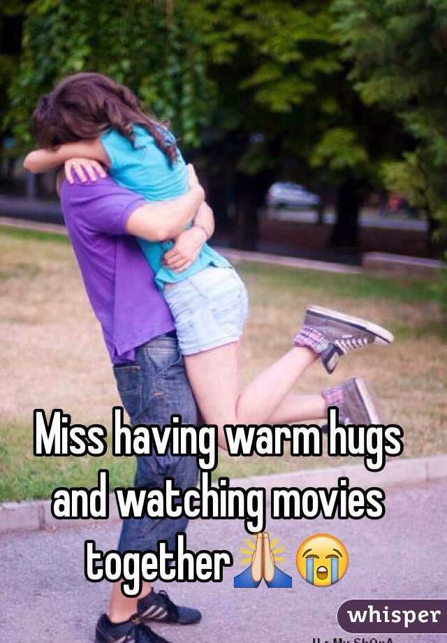 Miss having warm hugs and watching movies together🙏😭