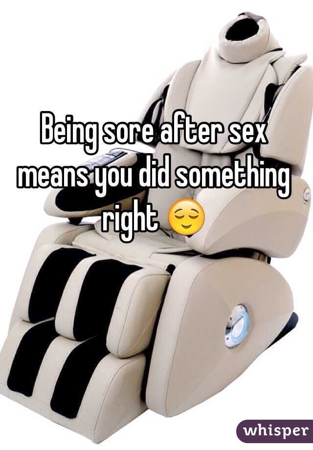 Being sore after sex means you did something right 😌