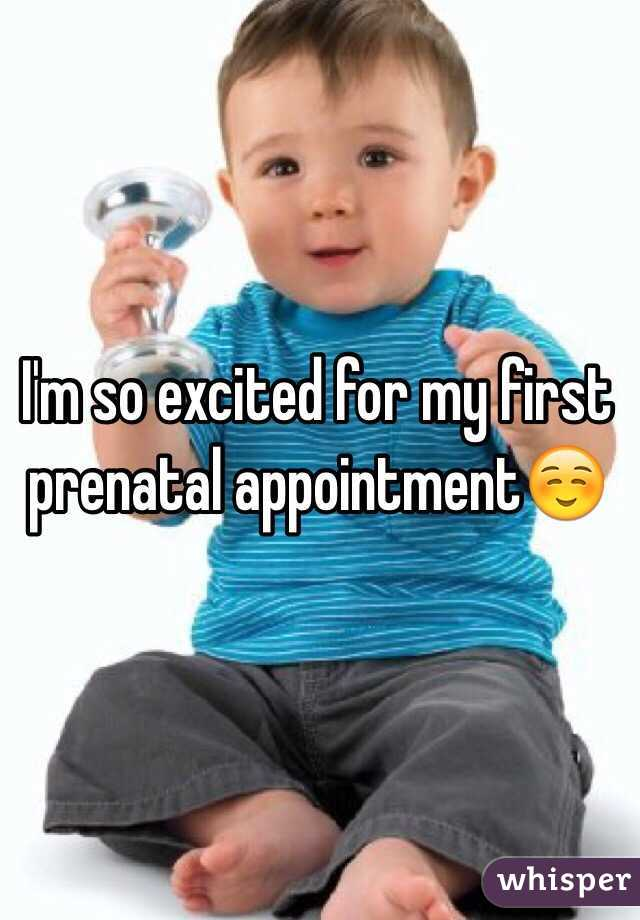 I'm so excited for my first prenatal appointment☺️