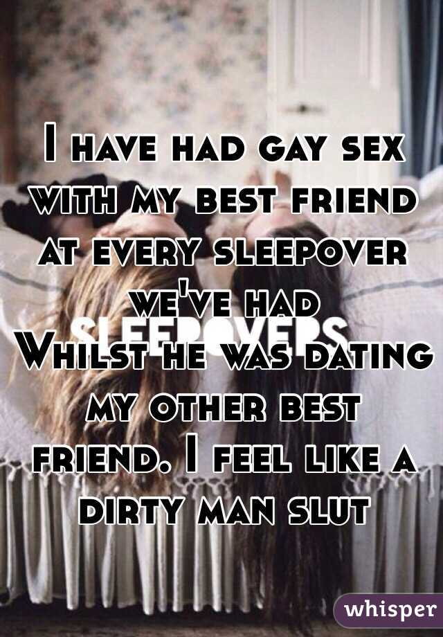 I had gay sex with my best friend