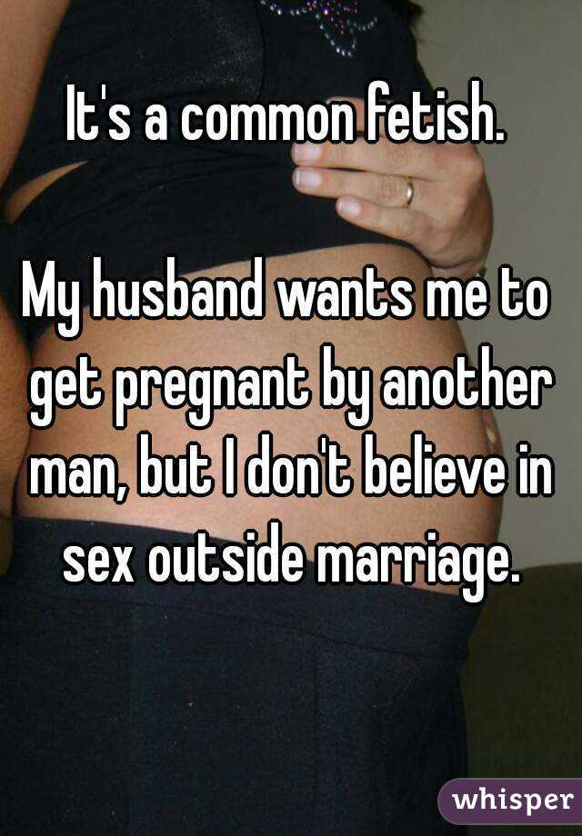 wife getting pregnant by another