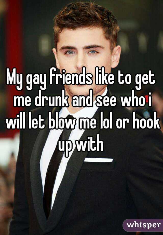 Drunk gay hook up