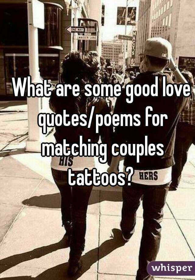 What are some good love quotes/poems for matching couples ...