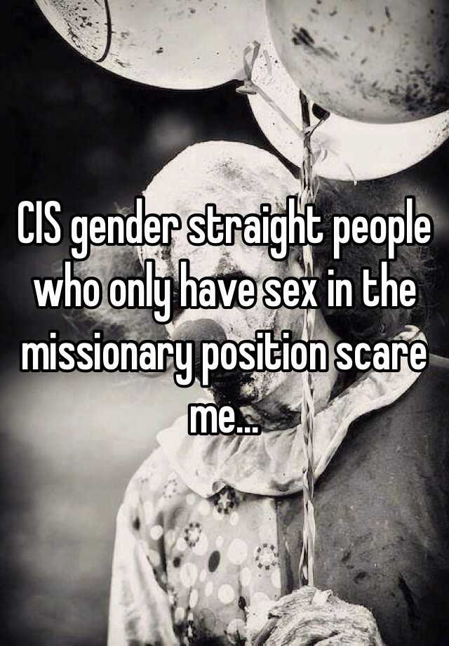 Only the missionary position