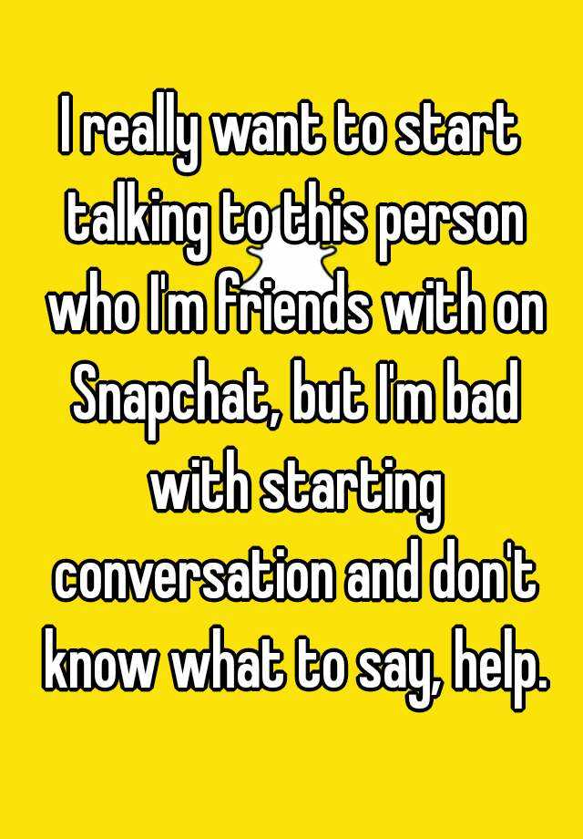 how to start a conversation on snapchat