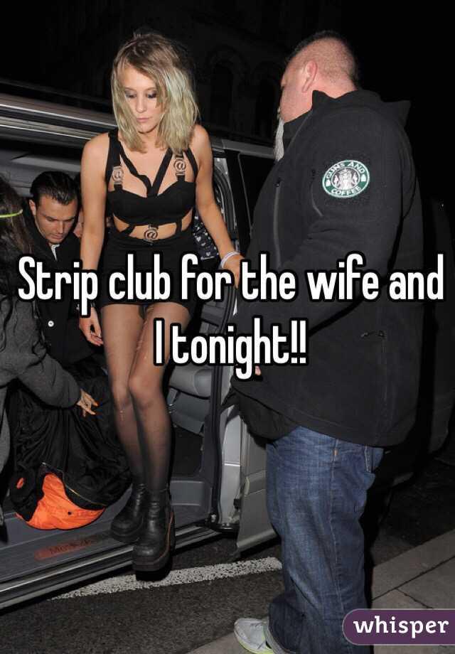 Wife in strip club