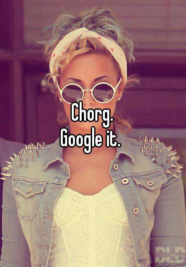 Chorg
