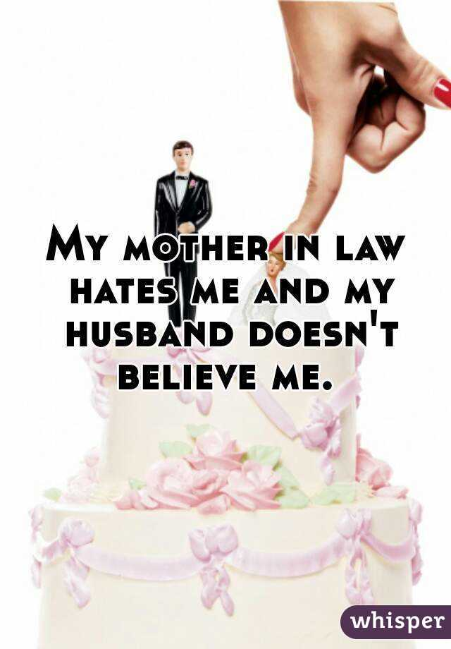 Mother Law In Hates Why Me My