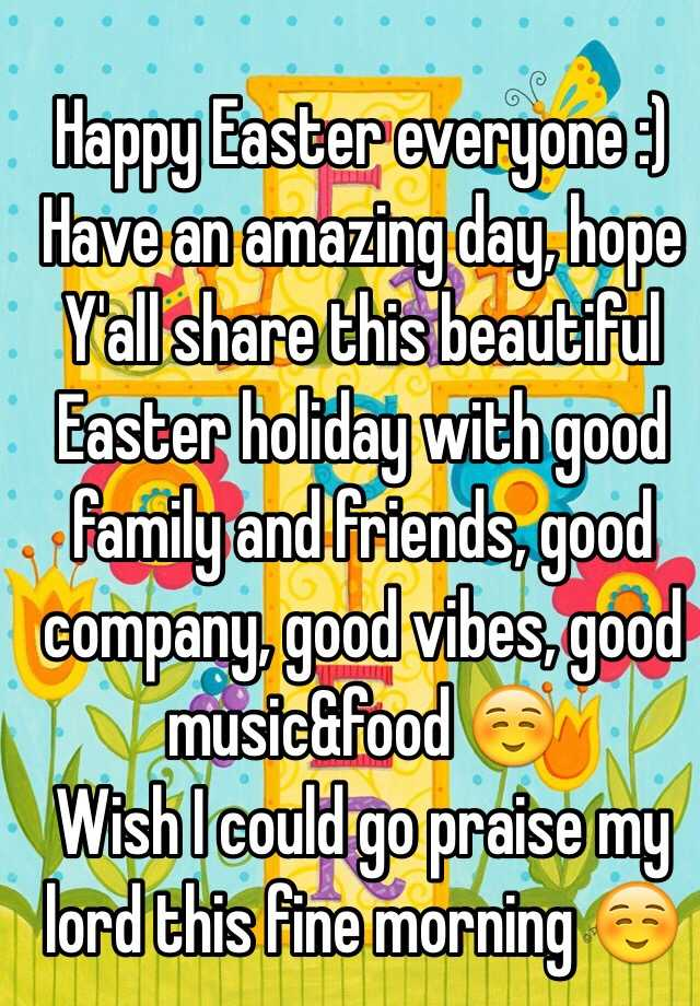Happy Easter Everyone Have An Amazing Day Hope Yall Share This