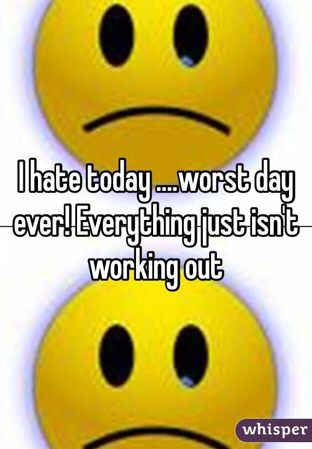 Worst Day Ever
