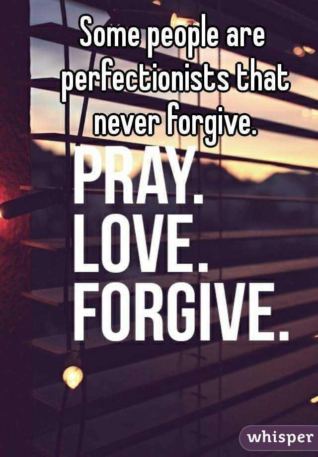 people who never forgive