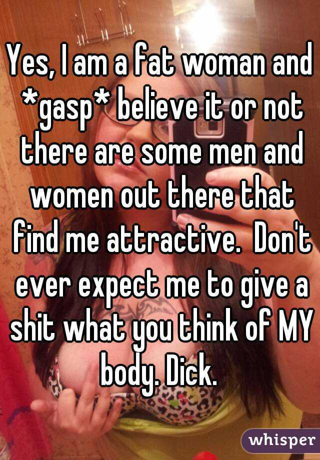 Why don t women find me attractive