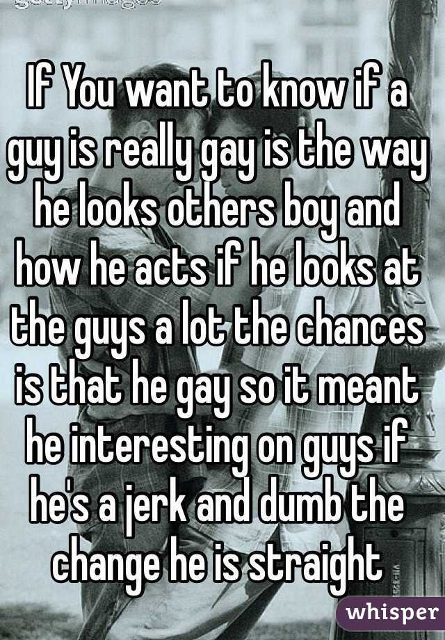 How To Know If He Is Gay