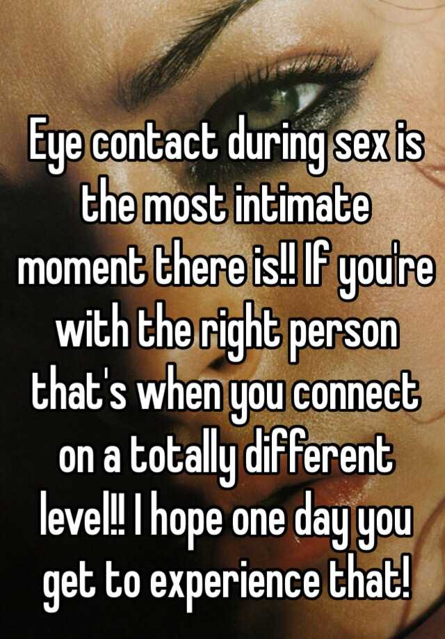 Eye contact during sex