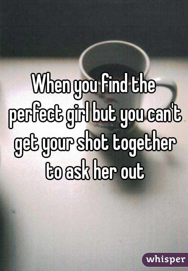 How to find the perfect girl